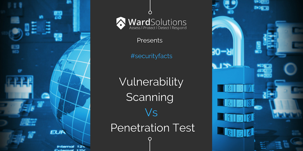 Difference between a Vulnerability Scan and Penetration Test