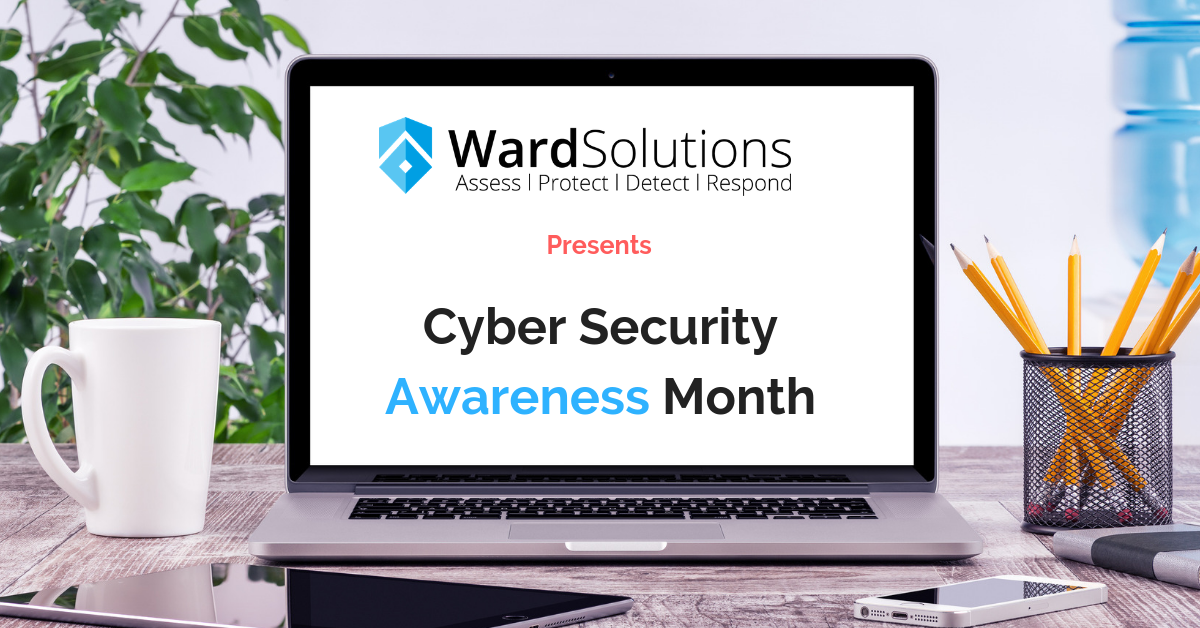 Cyber Security Awareness Month- Week 2