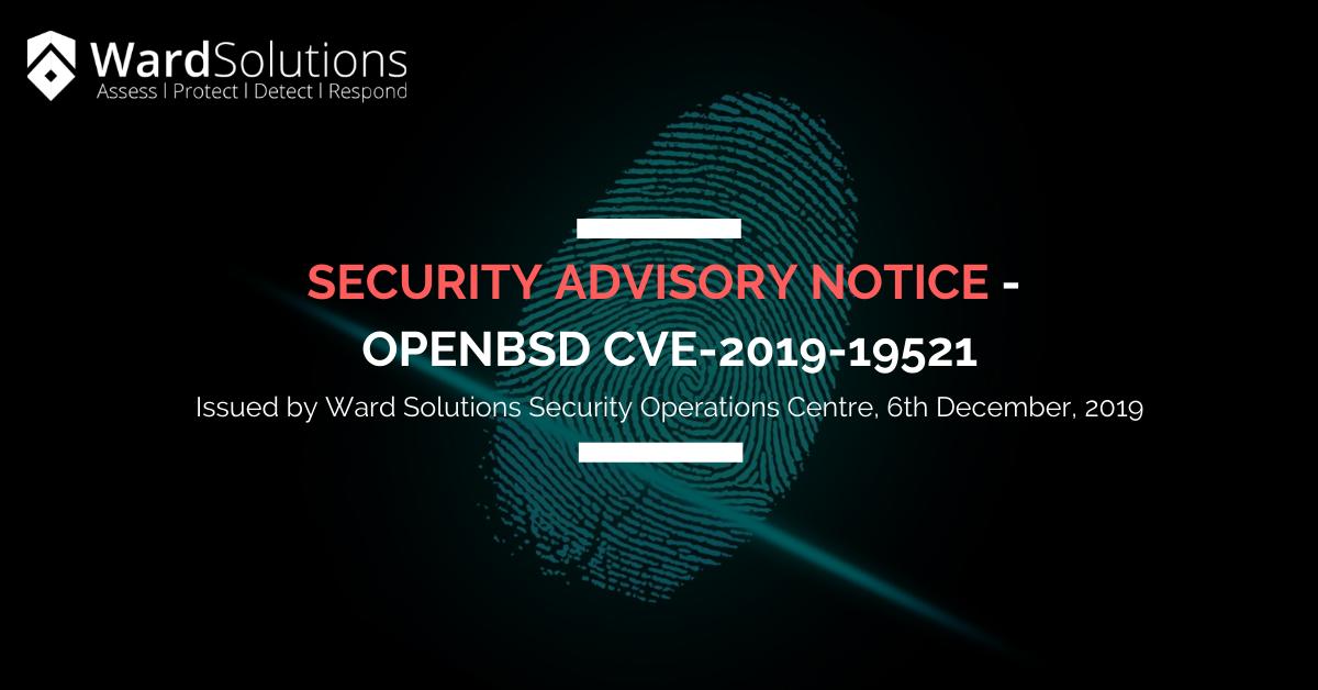 Security Advisory Notice – OpenBSD CVE-2019-19521