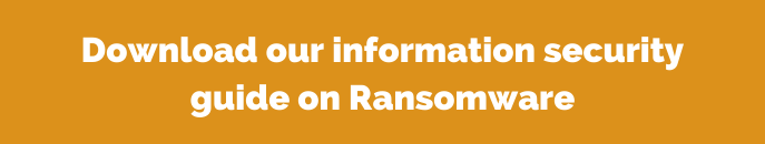 information security guide on Ransomware button