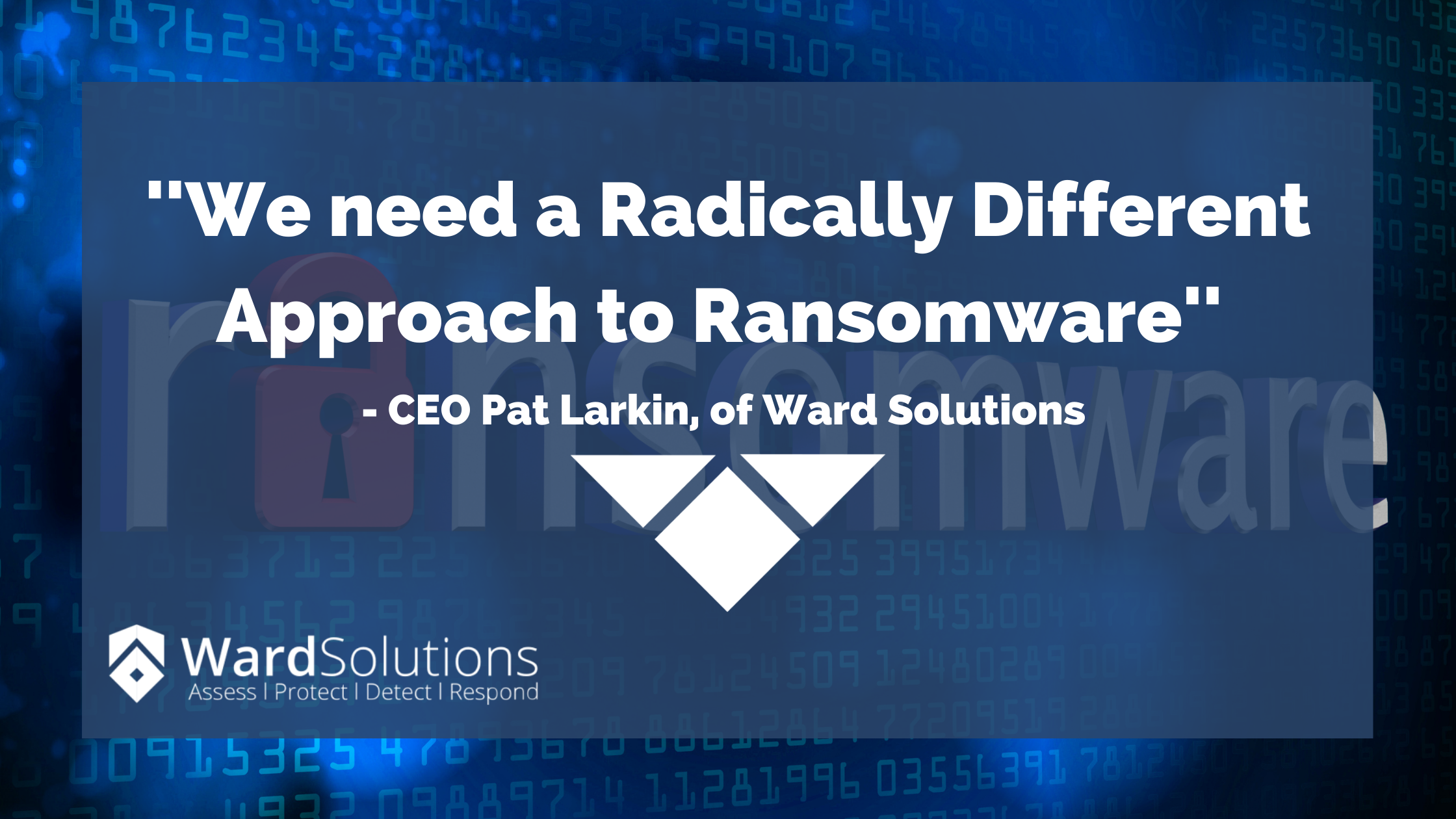 We need a Radically Different Approach to Ransomware